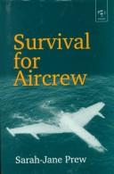 Cover of: Survival for Aircrew | Sarah-Jane Prew