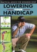 Cover of: Lowering Your Handicap