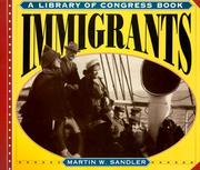 Cover of: Immigrants (Library of Congress Classics) | Martin W. Sandler