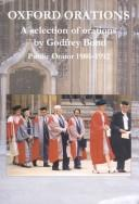 Cover of: Oxford Orations: A Selection of Orations by Godfrey Bond  | Alison Bond