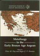 Cover of: Metallurgy in the Early Bronze Age Aegean (Sheffield Studies in Aegean Archaeology) |