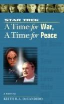 Cover of: Time for War and a Time for Peace