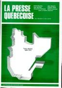 Cover of: LA Presse Quebecoise: Des Origines a Nos Jours