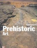 Cover of: Prehistoric Art: The Mythical Birthing of Humanity