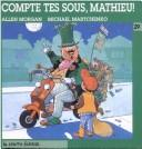 Cover of: Compte Tes Sous, Mathieu