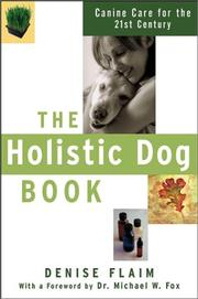 Cover of: The holistic dog book | Denise Flaim