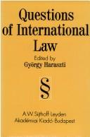 Cover of: Questions of International Law | G. Harasziti