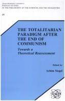 Cover of: The Totalitarian Paradigm After The End Of Communism