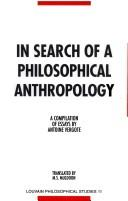 Cover of: In Search Of A Philosophical Anthropology.A Compilation of Essays by Antoine Vergote.