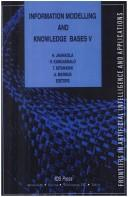 Cover of: Information Modelling and Knowledge Bases V, (Frontiers in Artificial Intelligence and Applications) |