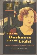 Cover of: City of darkness, city of light | Alastair Phillips