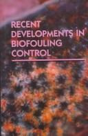 Cover of: Recent Developments in Biofouling Contro |