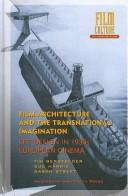 Cover of: Film Architecture and the Transnational Imagination: Set Design in 1930s European Cinema (Amsterdam University Press - Film Culture in Transition)
