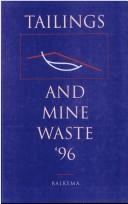 Cover of: Tailings & Mine Waste 96