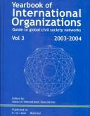 Cover of: Yearbook of International Organizations 2003/2004 | Union of International Associations.