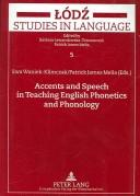 Cover of: Accents And Speech In Teaching English Phonetics And Phonology |