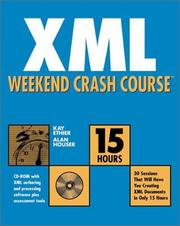 Cover of: XML Weekend Crash Course (with CD-ROM) | Kay Ethier, Alan Houser