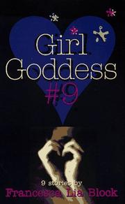 Cover of: Girl Goddess #9 | Francesca Lia Block