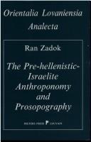 Cover of: The Pre-Hellenistic Israelite Anthroponomy and Prosopography.