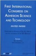 Cover of: First International Congress on Adhesion Science And Technology---invited Papers | W. J. Van Ooij