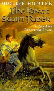 The King's Swift Rider by Mollie Hunter