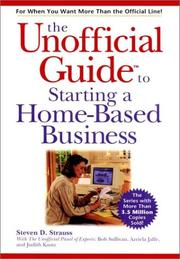 Cover of: The Unofficial Guide to Starting a Home-Based Business | Steven D. Strauss