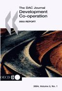 Cover of: Dac Journal  Development Co-Operation 2003 Report (Development Co-Operation Report: Efforts and Policies of the Members of the Development Assistance Committee) | Organisation for Economic Co-operation and Development