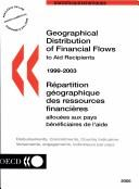 Cover of: Geographical Distribution Of Financial Flows To Aid Recipients 1999-2003 (Geographical Distribution of Financial Flows to Aid Recipients) | Organisation for Economic Co-operation and Development