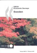 Cover of: OECD Economic Surveys Sweden 2007 (Oecd Economic Surveys) |