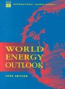 Cover of: World Energy Outlook, 1996 (World Energy Outlook) | International Energy Agency.