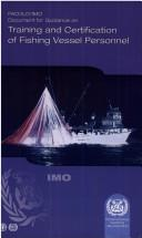 Cover of: Document for Guidance on Training and Certification of Fishing Vessel Personnel | International Maritime Organization.