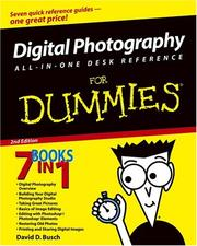 Cover of: Digital Photography All-in-One Desk Reference For Dummies (For Dummies (Computer/Tech))