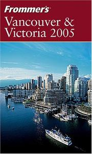 Cover of: Frommer's Vancouver & Victoria 2005