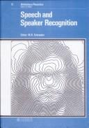 Cover of: Speech and Speaker Recognition (Bibliotheca Phonetica No 12)
