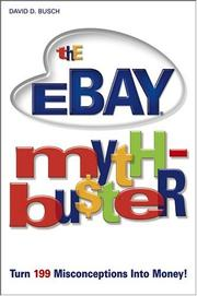 Cover of: The eBay Myth-Bu$ter: Turn 199 Misconceptions Into Money!