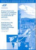 Cover of: Rural Tourism In The Americas And Its Contribution To Job Creation and Heritage Conversation/ El Turismo Rural En Las Americas y Su Contribucion a la Creacion ... Asincion Paraguay 12-13 de Mayo de 2003 |