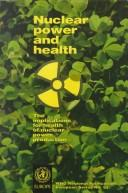 Cover of: Nuclear power and health |