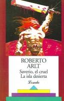 Cover of: Saverio, El Cruel LA Isla Desierta