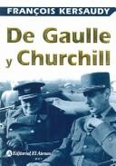 Cover of: De Gaulle Y Churchill / De Gaulle and Churchill