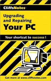 Cover of: Upgrading and Repairing Your PC (Cliffs Notes) | Jim McCarter
