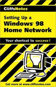 Cover of: CliffsNotes Setting Up a Windows 98 Home Network