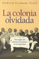 Cover of: La colonia olvidada