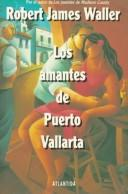 Cover of: Los Amantes De Puerto Vallarta
