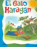 Cover of: El Gato Haragan/ The Lazy Cat (Grandes Albumes Infantiles / Big Children Albums) by