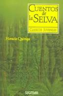 Cover of: Cuentos de la selva/ Jungle Tales