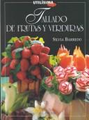Cover of: Tallado de frutas y verduras by Silvia Barredo