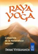 Cover of: Raya Yoga / Raja Yoga