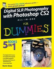 Cover of: Digital SLR Photography with Photoshop CS2 All-In-One For Dummies Reference For Dummies | Kevin Ames