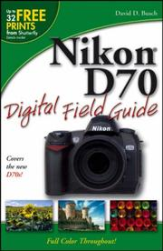 Cover of: Nikon D70 Digital Field Guide