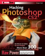 Cover of: Hacking PhotoShop CS2 | Shangara Singh